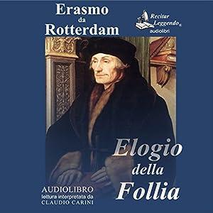 Elogio della Follia [In Praise of Folly] Audiobook