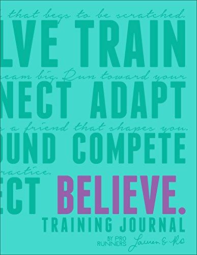 Believe Training Journal (Bright Teal - Fleshman Lauren