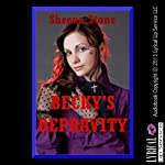 Becky's Depravity: Five Erotica Stories | Sheena Stone
