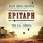 Epitaph: A Novel of the O.K. Corral | Mary Doria Russell