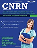 CNRN Study Guide: Test Prep with Practice Test Questions for the Certified Neuroscience Registered Nurse Exam