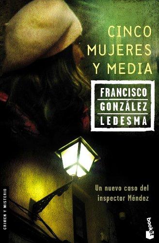 Cinco mujeres y media (Ricardo Méndez, #7)