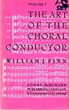img - for The Art of the Choral Conductor VOLUME I book / textbook / text book