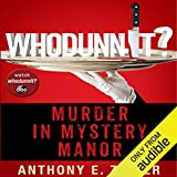 Whodunnit?: Murder in Mystery Manor
