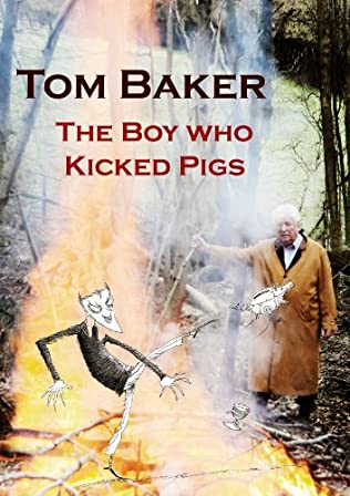 book cover of The Boy Who Kicked Pigs