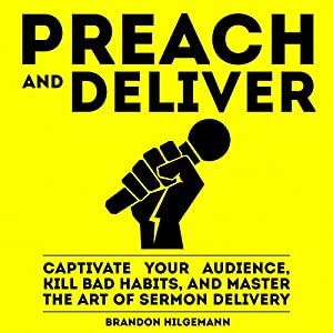 Preach and Deliver Hörbuch