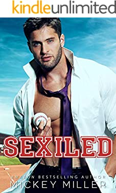 Sexiled: an enemies-to-lovers standalone (Forever You Book 3)