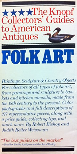 Folk Art Painting (Folk Art: Painting, Sculpture (The Knopf Collectors' Guides to American Antiques))