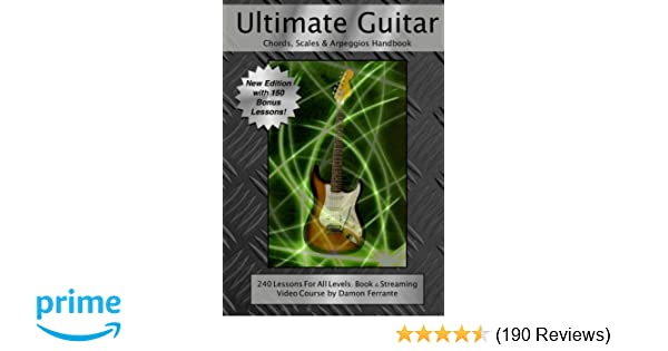 Ultimate Guitar Chords Scales Arpeggios Handbook 240 Lessons For