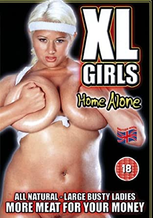 Xl girl home alone