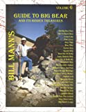 Guide to Big Bear and Its Hidden Treasures, Bill Mann, 0966794753