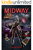 Midway: The Harvesting Series Book 2