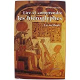 Lire et comprendre les hiéroglyphes La méthode