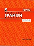 Breaking the Spanish Barrier, Level II (Intermediate) / Teacher's Edition, John Conner, 0971281793