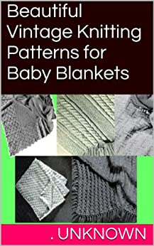 Beautiful Vintage Knitting Patterns Blankets ebook