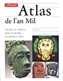 Image de Atlas de l'an Mil. Sociétés et cultures dans le monde : les premiers liens