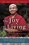The Joy of Living, Yongey Mingyur Rinpoche and Eric Swanson, 0307347311