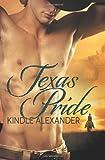 Texas Pride, Kindle Alexander, 0989117316