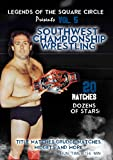 Legends Of The Square Circle Present Southwest Championship Wrestling