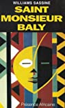 Saint Monsieur Baly par Sassine