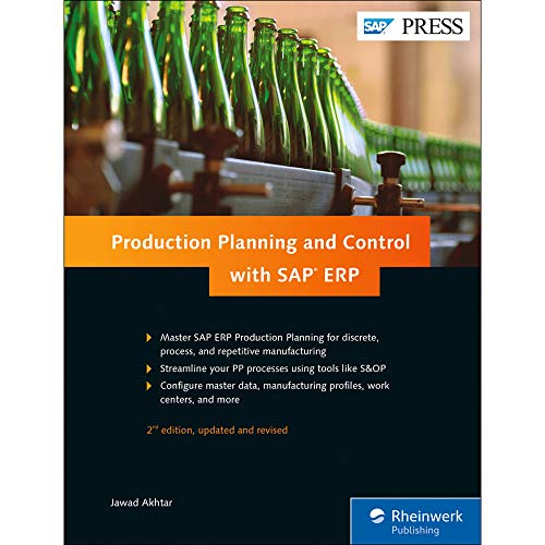 Production Planning and Control (SAP PP) with SAP ERP (2nd Edition) (SAP PRESS)