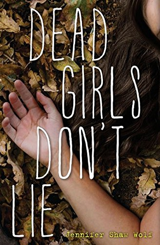 Dead Girls Don't Lie (For Girls Good Books Teenage)