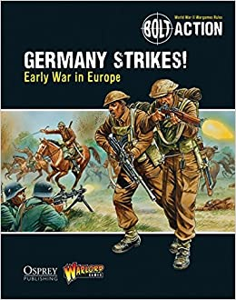 bolt action germany strikes early war in europe john lambshead