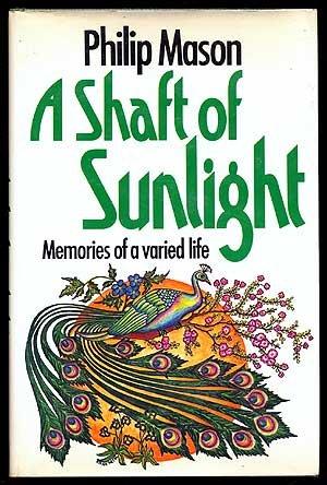 A shaft of sunlight: Memories of a varied life