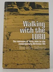 Walking With the Lord: The Relevance of…