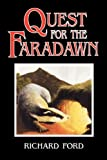 Quest for the Faradawn, Richard Ford, 0755204727