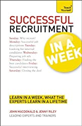 Recruitment in a Week: Teach Yourself (Teach Yourself: Business)