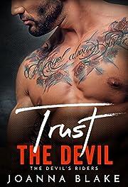 Trust The Devil (The Devil's Riders Book 3)