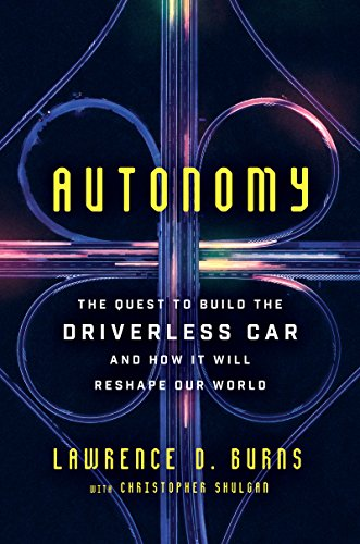 Pdf Computers Autonomy: The Quest to Build the Driverless Car—And How It Will Reshape Our World