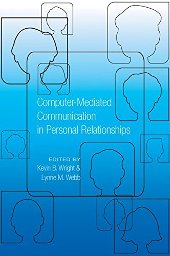 Picture of a ComputerMediated Communication in Personal Relationships 9781433110818