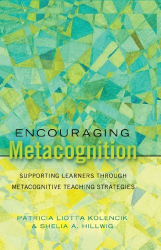 Encouraging Metacognition: Supporting Learners through Metacognitive Teaching Strategies (Educational Psychology) by Patricia Liotta Kolencik (2011-08-06)