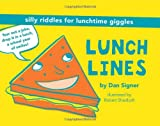 Lunch Lines, Dan Signer, 081187639X