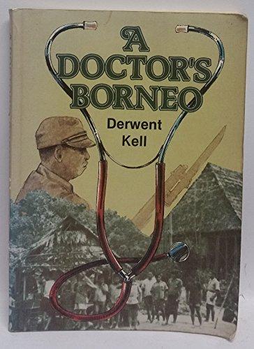 A Doctor's Borneo