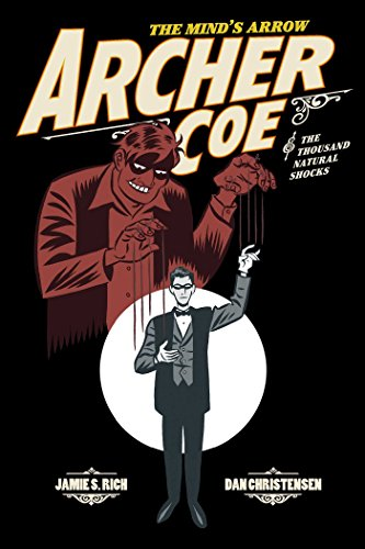 Archer Coe Vol. 1: Archer Coe and the Thousand Natural Shocks