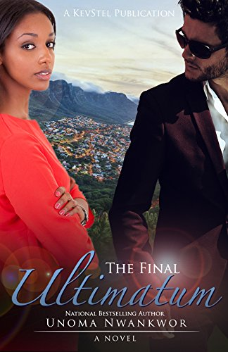 The Final Ultimatum by [Nwankwor, Unoma]