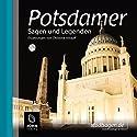 Potsdamer Sagen und Legenden Hörbuch von Christine Anlauff Gesprochen von: Uve Teschner