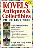 Kovels' Antiques and Collectibles Price List 2008, Ralph M. Kovel and Terry H. Kovel, 1579127452