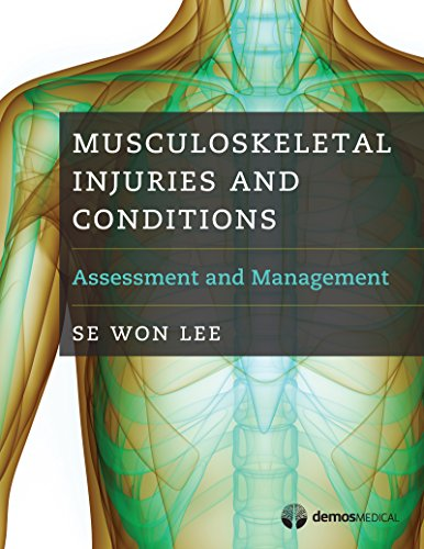 Musculoskeletal Conditions - Musculoskeletal Injuries and Conditions: Assessment and Management