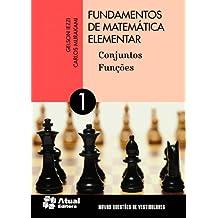 Fundamentos de Matemática Elementar - Volume 1
