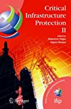 Critical Infrastructure Protection II, , 0387885226