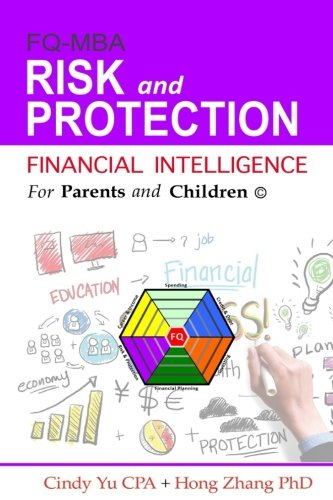Financial Intelligence for Parents and Children: Risk and Protection (FIFPAC FQ-MBA) (Volume 5)