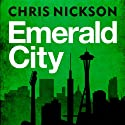 Emerald City Audiobook by Chris Nickson Narrated by Lorelei King