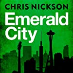 Emerald City | Chris Nickson