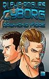 Riley's Rogues: Cyborg, Raymond Fiore, 1494353040