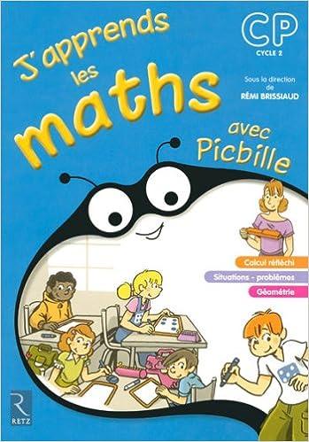 Télécharger en ligne J'apprends les maths CP avec Picbille : Fichier de l'élève epub pdf