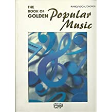 The Book Of Golden Popular Music (Songbook) Piano Vocal Guitar Chords 1993